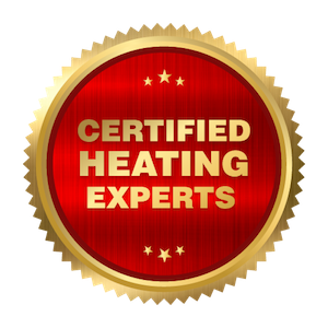 Certified Heating Experts